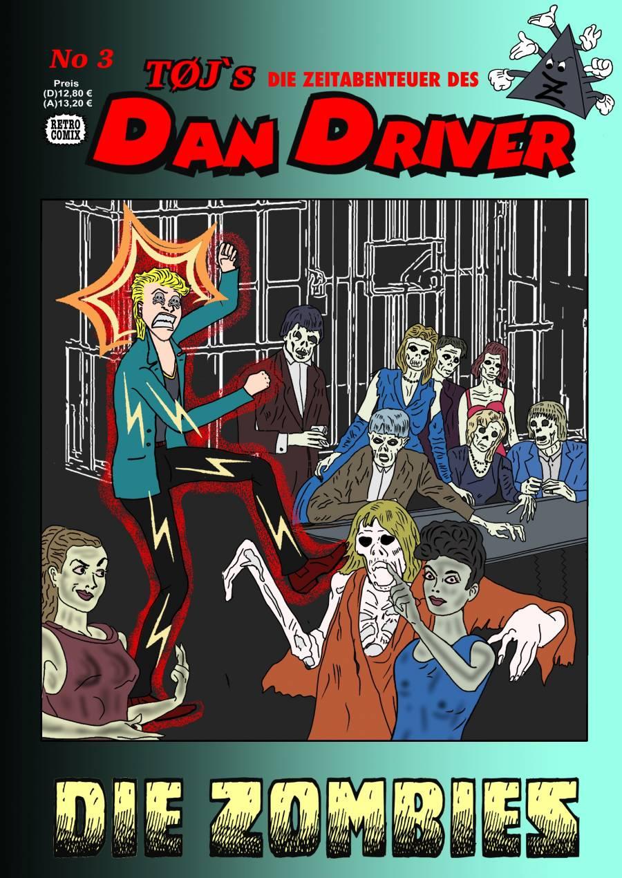 No3 DAN DRIVER - - - DIE ZOMBIES